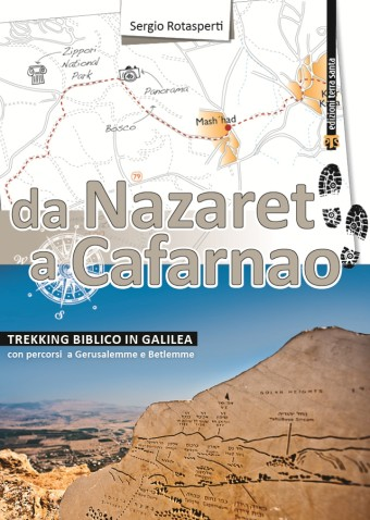 Trekking Biblico in Galilea - da Nazaret a Cafarnao attraverso la Galilea, con percorsi finali a Gerusalemme e Betlemme